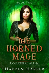 The Horned Mage Book Two: Collateral Alpha