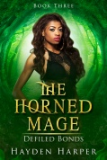 The Horned Mage Book Three: Defiled Bonds
